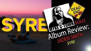 "Jaden Smith ""Syre"" Review 