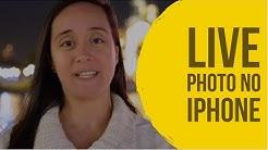 Como ativar e usar a LivePhoto no seu iPhone? | Marília Guimarães | EntendendoiPhone