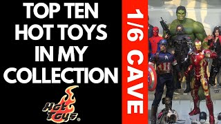 TOP TEN HOT TOYS IN MY COLLECTION