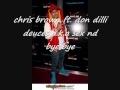 Chris Brown Ft Don Dilli- Deuces(remix)the Dirty Version video