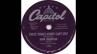 Watch Hank Thompson Those Things Money Cant Buy video
