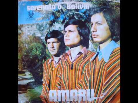 MÚSICA BOLIVIANA - AMARU (BOLIVIA, 1976) - SERENATA A BOLIVIA (FULL ALBUM)