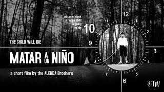 MATAR A UN NIÑO (short - 2011)