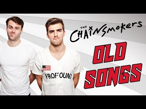The Chainsmokers Old Songs (2012 - 2014)