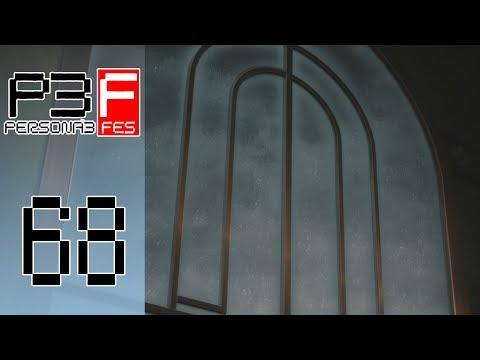 Persona 3 FES - Episode 68 :: Gloomy Weather