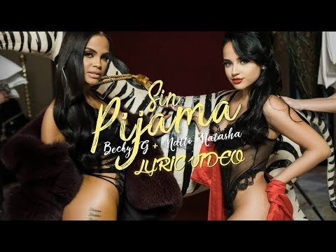 Becky G, Natti Natasha - Sin Pijama (Official Lyric Video)