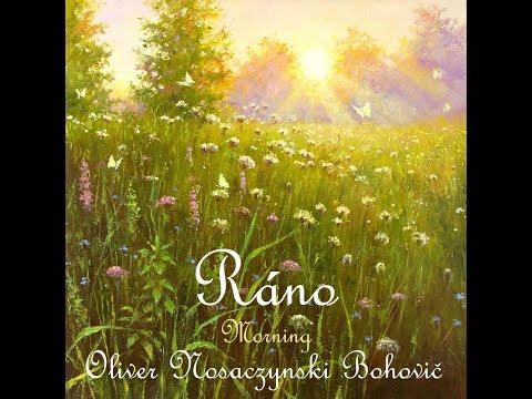 Ráno (Morning) / Composition by Oliver Nosaczynski Bohovič / Paintings by Dmitry & Viktoria Levin