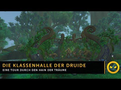 WoW Legion - Druiden Klassenhalle: Hain der Träume (Reloaded)