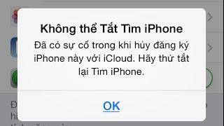 Hướng dẫn thoát iCloud bị lỗi không thể tắt tìm iPhone