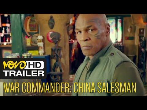War Commander: China Salesman - Dong-xue Li | Mike Tyson | Steven Seagal