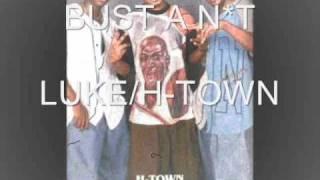 Bust A Nut - H-Town/Luke (1993)