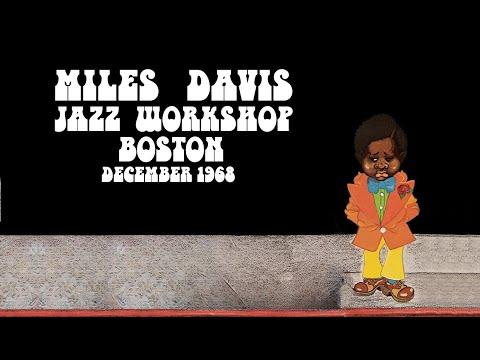Miles Davis- December 5-8, 1968 Jazz Workshop, Boston