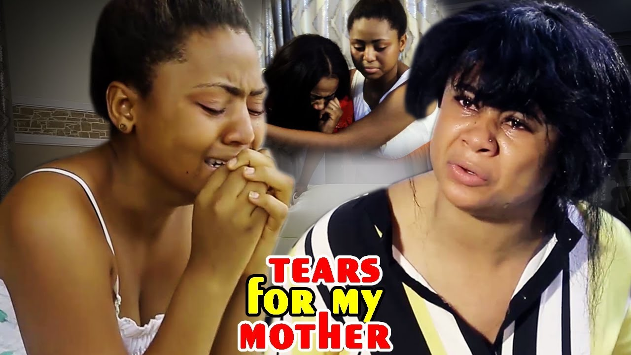 Download Tears For My Mother 1&2 -Regina Daniels 2018 Latest Nigerian Nollywood/African Movie/Family Movie HD