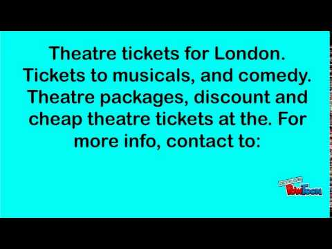 Theatre Tickets to the top West End Shows in London.