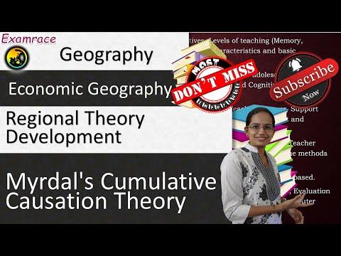 Myrdal's Cumulative Causation Theory: Fundamentals of Geography
