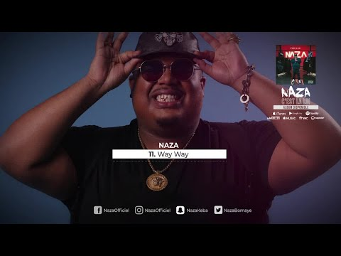 Youtube: Naza – Way Way