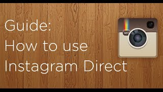 How to use Instagram Direct