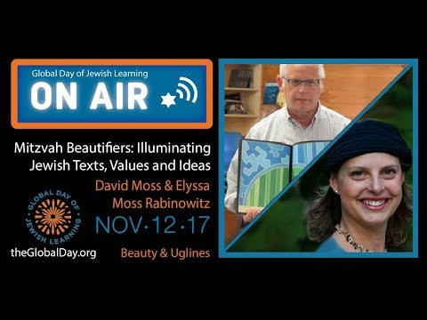 Global Day of Jewish Learning ON AIR 2017: David Moss & Elyssa Moss Rabinowitz