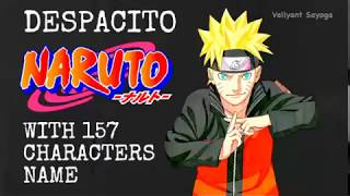 DESPACITO NARUTO Cover (Gai Maito) FULL VERSION With 157 CHARACTERS NAME