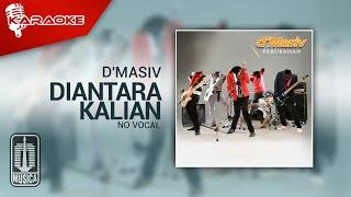 D'MASIV - Diantara Kalian (Original Karaoke Video)   No Vocal