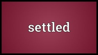 Settled Meaning