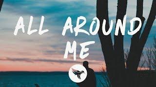 Justin Bieber - All Around Me (Lyrics)