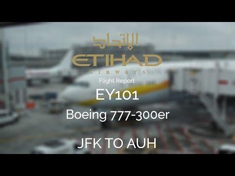 Etihad Airways EY101 - JFK To AUH - Flight Report - Boeing 777-300er