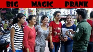 Big Magic Prank|| Prank With Hot Girls||Best Prank With Girls 2018|| #The Ra-one Of City