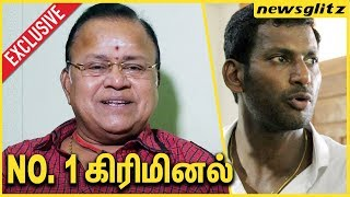 விஷால் NO.1 கிரிமினல் : Radha Ravi Interview About VISHAL ENTRY to Politics | Latest