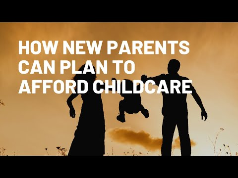 How New Parents Can Plan to Afford Childcare