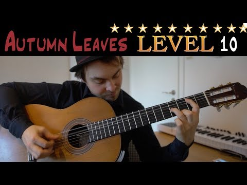 AUTUMN LEAVES in 10 Levels of Difficulty (for guitar)