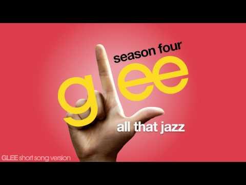 Glee - All That Jazz - Episode Version [Short]