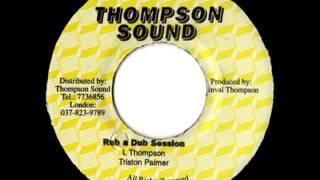 TRISTAN PALMER + U BROWN - Rub a dub session + rock to the riddim (1983 Thompson sound)
