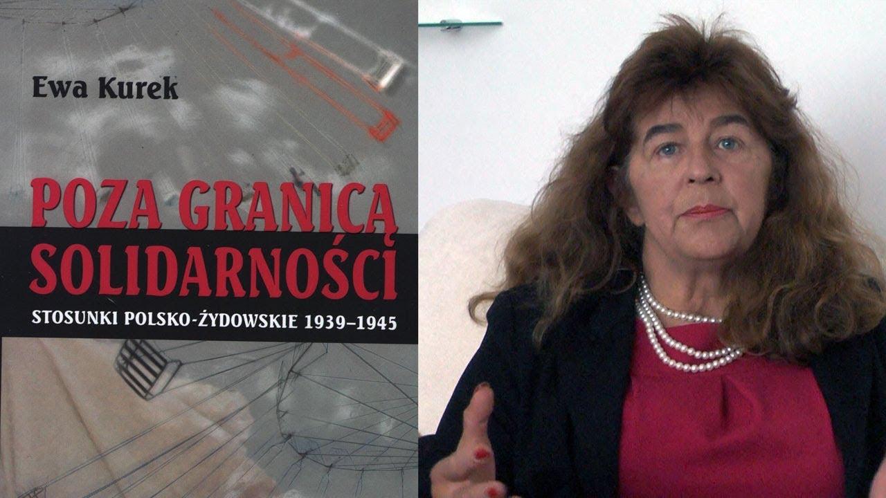 """dr Ewa Kurek o książce """"POZA GRANICĄ SOLIDARNOŚCI"""""""