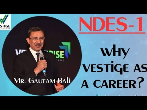 VESTIGE AS A CAREER.... NDES 1/VIP-1 By Mr. Gautam Bali | Join 7838429850