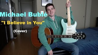 Michael Bublé - I Believe in You (Cover)