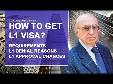How to get L1 visa in USA? Requirements, extension, denial reasons