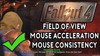 Fallout 4 PC Tweaks - Field of View, Mouse AccelConsistency