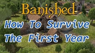 Banished Tutorial - How To Survive The First Year