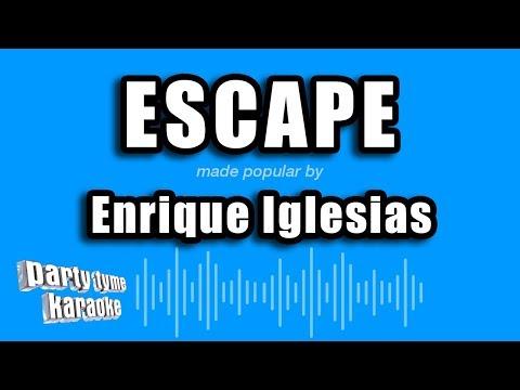 Enrique Iglesias - Escape (Karaoke Version) mp3