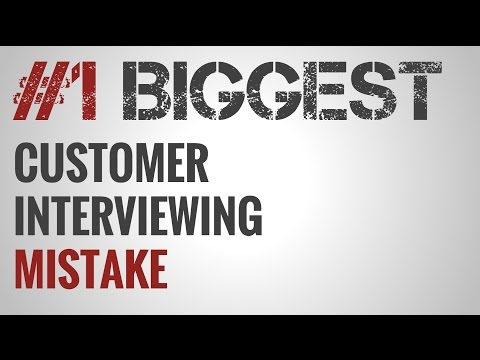 You're (probably) Interviewing the Wrong Customers
