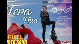 Atif Aslam new song 2018 | Tera his | new song 2018 - Bushra's world
