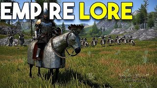 Meet The Empire - Mount and Blade II Bannerlord HISTORY and LORE