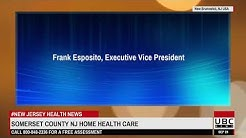 Somerset County NJ Home Health Care Live-In Caregiver Service Expansion Launched