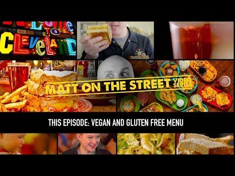 Vegan and Gluten Free Menu | Matt on the Street Video Series | Melt Bar and Grilled
