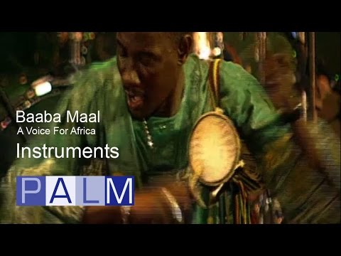 Baaba Maal Documentary: A Voice for Africa - Instruments