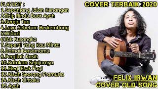 Download FELIX IRWAN COVER LAGU LAWAS TERBAIK | FULL ALBUM LAGU KENANGAN