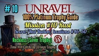 Unravel Platinum Trophy Guide Mission #10 Rust + Reckless Silver Trophy