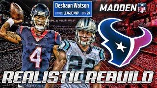 Rebuilding The Houston Texans | Deshaun Watson - 99 Overall + MVP | Madden 18 Connected Franchise
