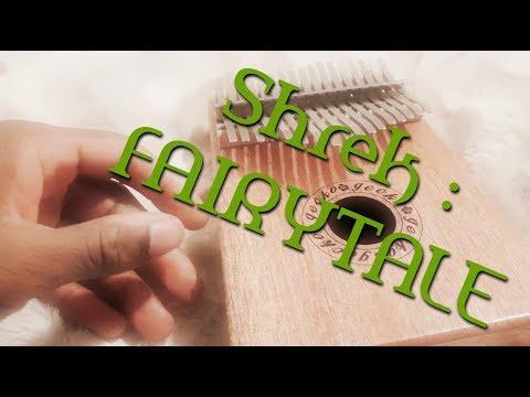 Shrek theme song : FAIRYTALE (KALIMBA)